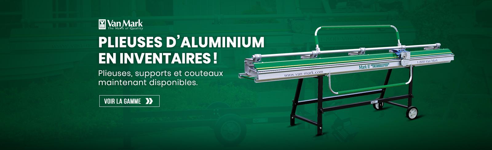 Plieuses d'aluminium en inventaires!