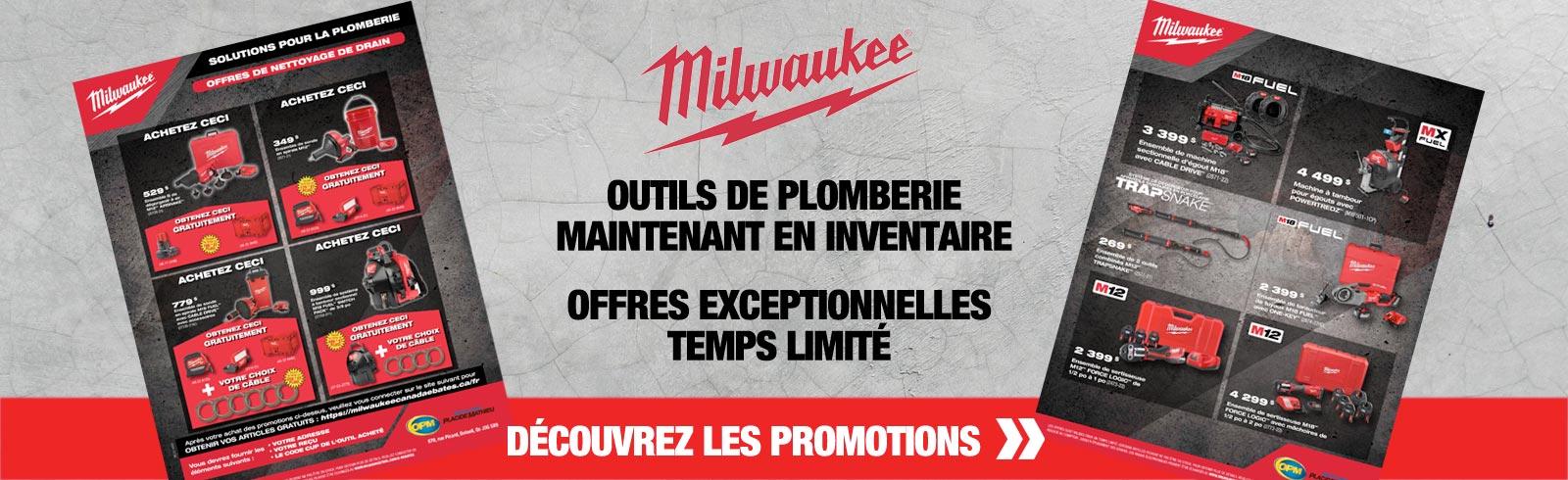 Offres exceptionnelles sur les outils de plomberie de Milwaukee