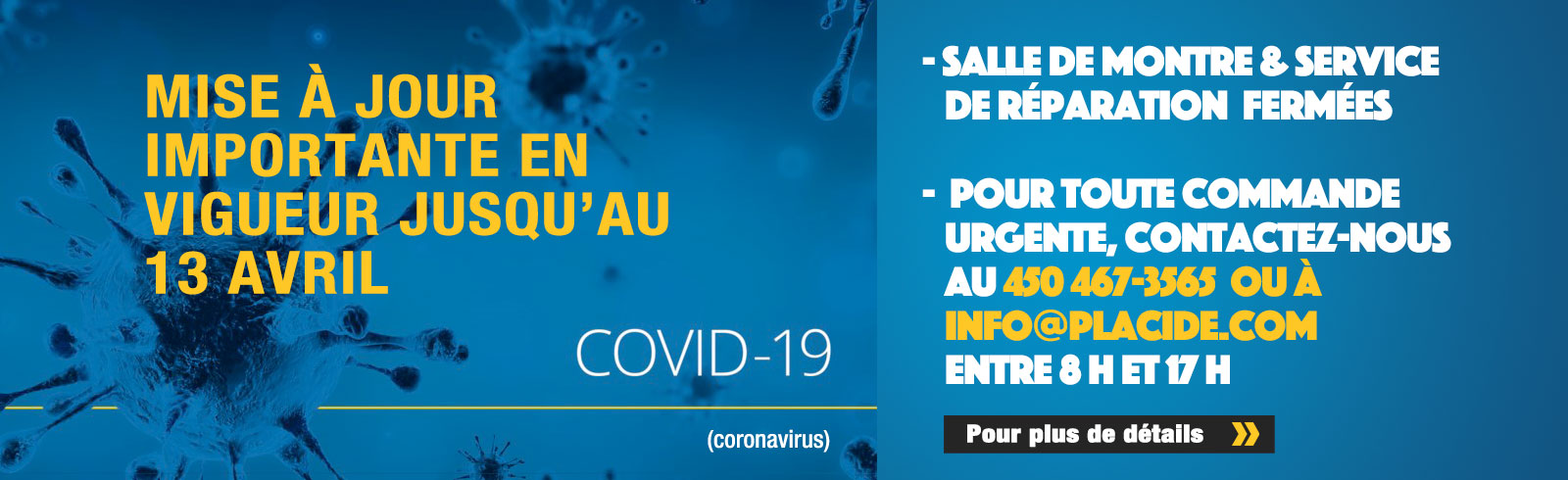 Covid : Mise à jour en vigueur jusqu'au 13 avril 2020